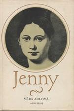 Adlová: Jenny : Vyprávění o mládí a velké lásce baronesy z Trevíru, 1980
