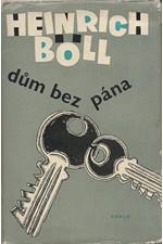 Böll: Dům bez pána, 1961