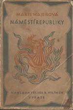 Majerová: Náměstí Republiky, 1914