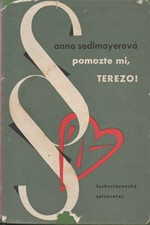 Sedlmayerová: Pomozte mi, Terezo!, 1961