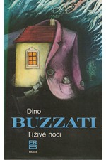 Buzzati: Tíživé noci : výbor povídek, 1989