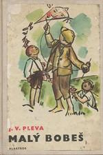 Pleva: Malý Bobeš, 1973