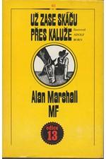 Marshall: Už zase skáču přes kaluže, 1986