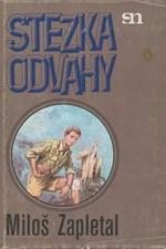 Zapletal: Stezka odvahy, 1982