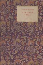 Kočnev: Stříbrná příze : Povídky, 1956