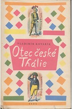 Kovářík: Otec české Thálie, 1960