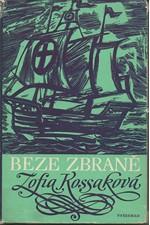 Kossak-Szczucka: Beze zbraně, 1973