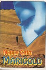 Cato: Marigold, 1995