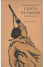 Fast: Cesta svobody, 1950