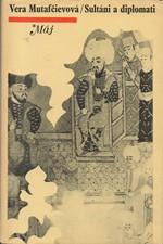 Mutafčieva: Sultáni a diplomati, 1974