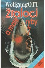 Ott: Žraloci a malé ryby, 1993