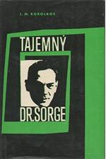 Korol'kov: Tajemný dr. Sorge, 1966