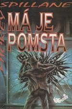 Spillane: Má je pomsta, 1992