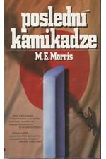 Morris: Poslední kamikadze, 1996