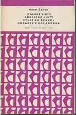 Čapek: Italské listy ; Anglické listy ; Výlet do Španěl ; Obrázky z Holandska, 1958