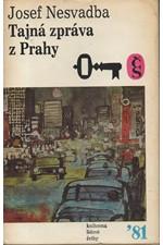 Nesvadba: Tajná zpráva z Prahy : Futuro-román, 1981