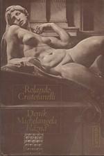 Cristofanelli: Deník Michelangela blázna, 1981