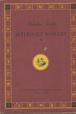 Světlá: Ještědské romány, svazek  2.: Frantina. Nemodlenec, 1955