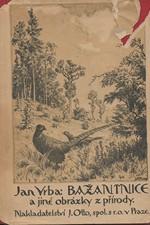 Vrba: Bažantnice a jiné obrázky z přírody, 1935