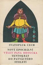 Čech: Nový epochální výlet pana Broučka tentokrát do 15. století, 1968