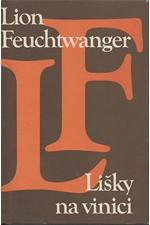 Feuchtwanger: Lišky na vinici, 1980