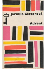 Glazarová: Advent, 1966