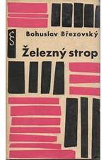 Březovský: Železný strop, 1962