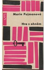 Pujmanová: Hra s ohněm, 1963