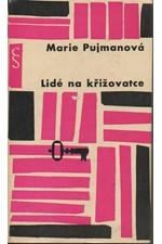 Pujmanová: Lidé na křižovatce, 1963