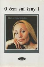 Sommerová: O čem sní ženy 1, 2003