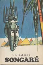 Pařízek: Songaré, 1981