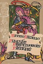 Bandello: Padesát pamětihodných příběhů : Výbor z novel, 1975