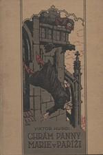 Hugo: Chrám Panny Marie v Paříži, 1923