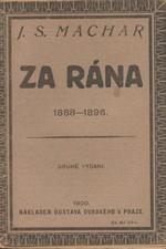 Machar: Za rána : 1888-1896, 1920