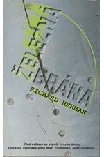 Herman: Železná brána, 2003