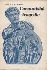 Fremont: Soumrak nad Olympem, část druhá: Carnuntská tragedie, díl  3.: Odkaz Caesarův, 1940