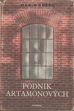 Gorkij: Podnik Artamonových, 1951