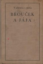 Valenta-Alfa: Brouček a Jája, 1931