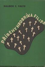 Vačkář: Příběhy hrobníka Filipa, 1937