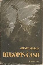Němeček: Rukopis času : Hra o šesti obrazech, 1945