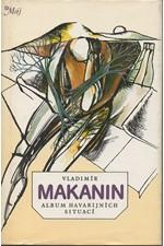Makanin: Album havarijních situací : [výbor próz], 1987