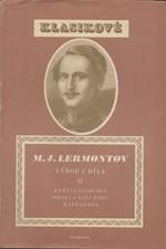 Lermontov: Výbor z díla. II, Kněžna Ligovská. Hrdina naší doby. Maškaráda, 1951