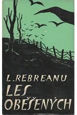 Rebreanu: Les oběšených, 1960