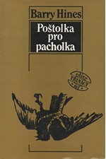 Hines: Poštolka pro pacholka, 1989