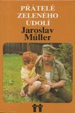 Müller: Přátelé Zeleného údolí, 1981