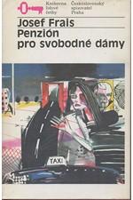 Frais: Penzión pro svobodné dámy, 1988