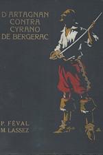 Féval: D'Artagnan contra Cyrano de Bergerac, díl  3.: Tajemství Bastilly, 1929