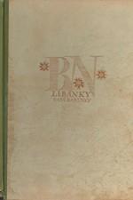 Hurdálek: Líbánky paní Barunky : Zápisky o Boženě Němcové z památného jiřinkového roku, 1944