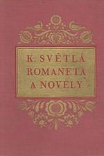 Světlá: Romaneta a novely, 1946