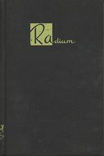 Brunngraber: Radium : Román prvku, 1936